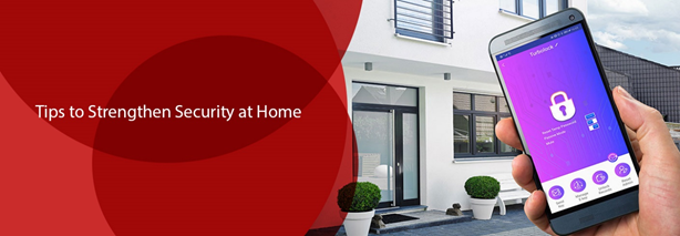 Tips to Strengthen Home Security